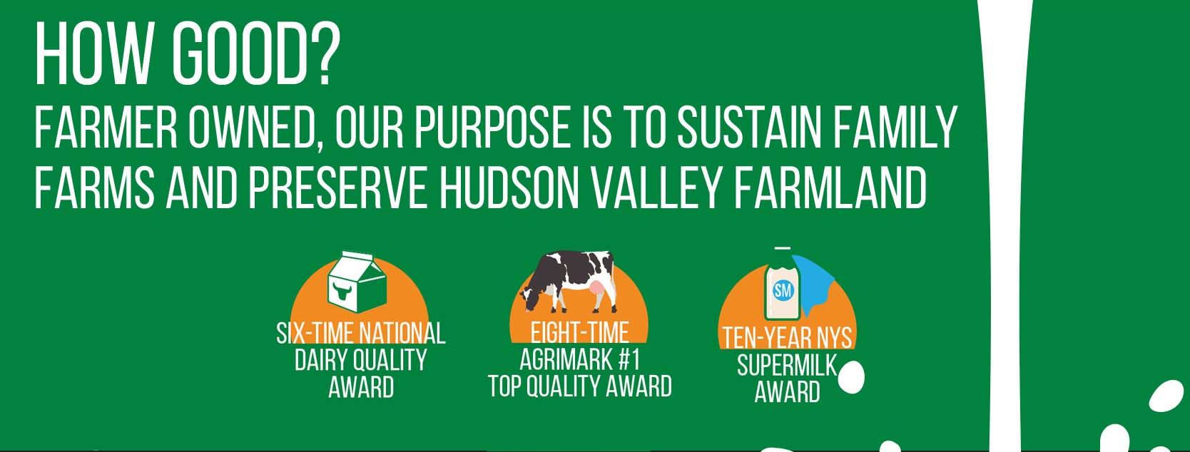 How Good? Helps local family farms thrive and preserves Hudson Valley farmland